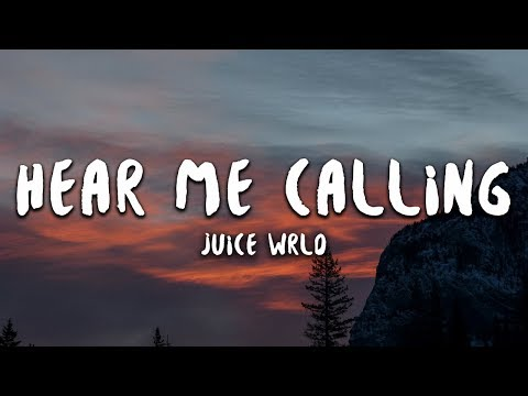 Juice WRLD - Hear Me Calling (Lyrics)