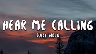 Juice Wrld Hear Me Calling Lyrics.mp3