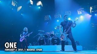Metallica: One (Madrid, Spain - February 3, 2018)
