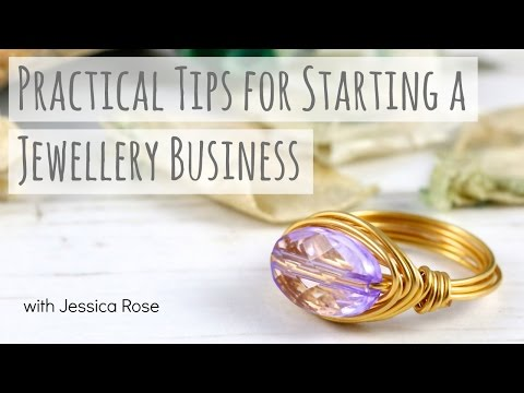 Practical Tips for Starting a Jewelry Business