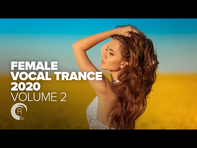 FEMALE VOCAL TRANCE 2020 VOL. 2 [FULL ALBUM - OUT NOW]