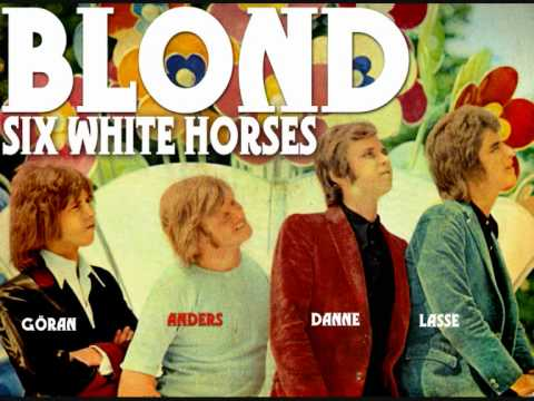 Blond: Six White Horses  [ex-TAGES]