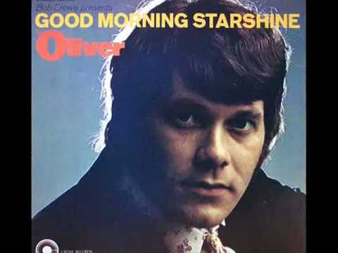 Oliver- Goodmorning starshine