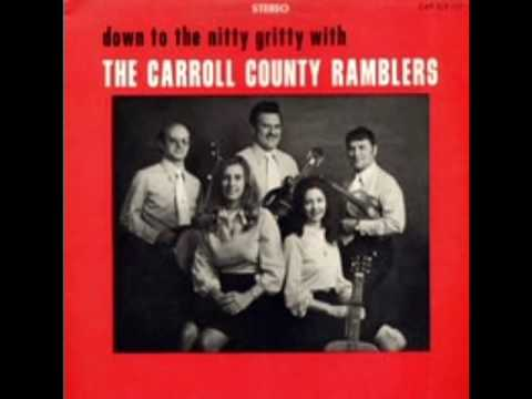 Down To The Nitty Gritty [1973] - The Carroll County Ramblers