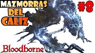 Bloodborne: MAZMORRA DEL CALIZ DE LORAN INFERIOR [Profundidad 5] EL BOSS MÁS INJUSTO! EP.8