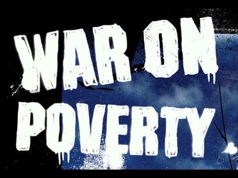 """50 Year Anniversary of the """"War On Poverty"""""""