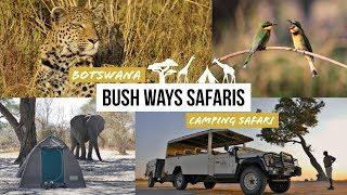Bushways Botswana Camping Safari: Chobe | Moremi | Khwai | Highlights Bush Ways