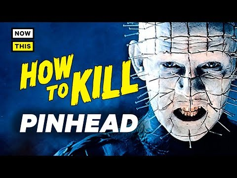 How to Kill Pinhead | NowThis Nerd