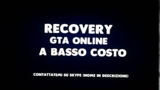 GTA ONLINE - * Recovery a Basso Costo * [ITA]