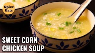 SWEET CORN CHICKEN SOUP | CHICKEN SOUP RECIPE | HEALTHY CHICKEN SOUP