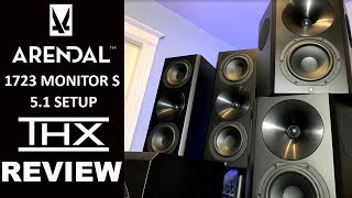 Home Theater Upgrade! ARENDAL SOUND 1723 MONITOR S THX Review