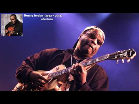After Hours Smooth Jazz - Tribute to Ronny Jordan (1962 - 2014 )