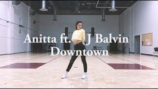 Baixar Anitta ft. J Balvin - Downtown | Dani Choreography | @danie_potatho