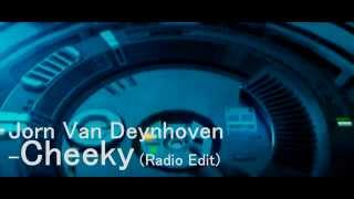 Jorn Van Deynhoven - Cheeky (Radio Edit)