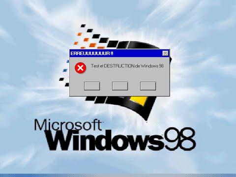 test & DESTRUCTION de Windows 98