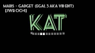 Maris  -  Gadget  (Egal 3 aka VID Edit)  【JWB 004】