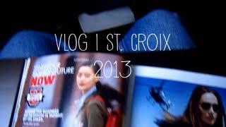 VLOG | St. Croix 2013 Thumbnail