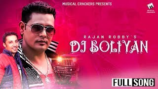 Dj Boliyan Rajan Robby Free MP3 Song Download 320 Kbps