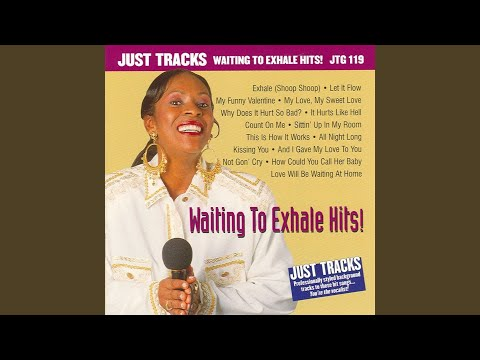 And I Gave My Love to You Waiting to Exhale (Karaoke Version With Backup Vocals)