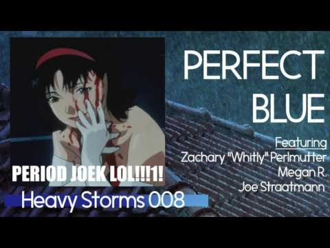 Heavy Storms: Perfect Blue