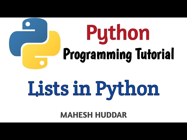Lists in Python - Python Data Structures - Python Application Programming Tutorial by Mahesh Huddar