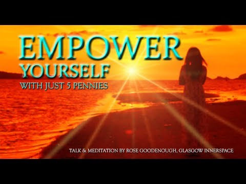 EMPOWER YOURSELF with just 5 pennies