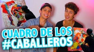CUADRO DE LOS #CABALLEROS ft. Mario Ruiz / Juanpa Zurita