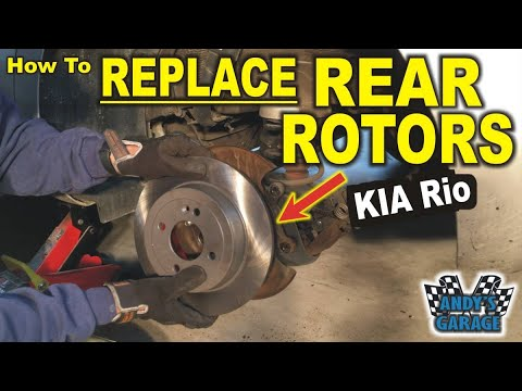 How To Replace Rear Rotors – KIA Rio (Andy's Garage: Episode – 171)