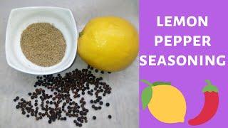 How To Make Lemon Pepper Seasoning