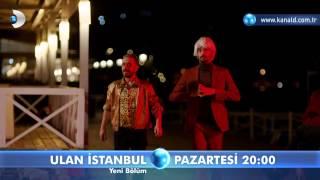 Ulan İstanbul 16.bölüm fragmanı