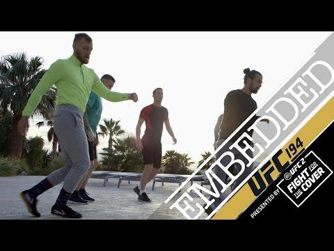 UFC 194 Embedded: Vlog Series - Episode 5