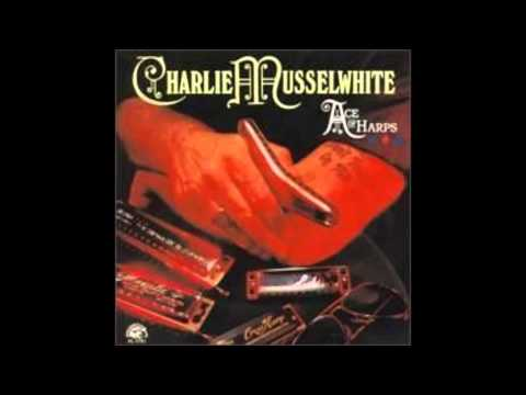 Charlie Musselwhite , Ace Of Harps ( Full Album )