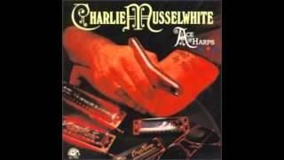 Charlie Musselwhite , Ace Of Harps ( Full Album )
