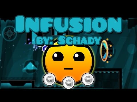 Infusion by: Schady (All coins) // Geometry Dash 2.0