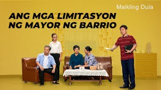 "Tagalog Skit | ""Ang mga Limitasyon ng Mayor ng Barrio"" 