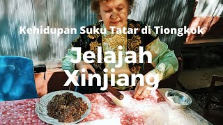 Jelajah Xinjiang: Etnis Tatar di Tacheng Xinjiang