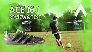 Adidas ace 16.1 review and tests from telefooty