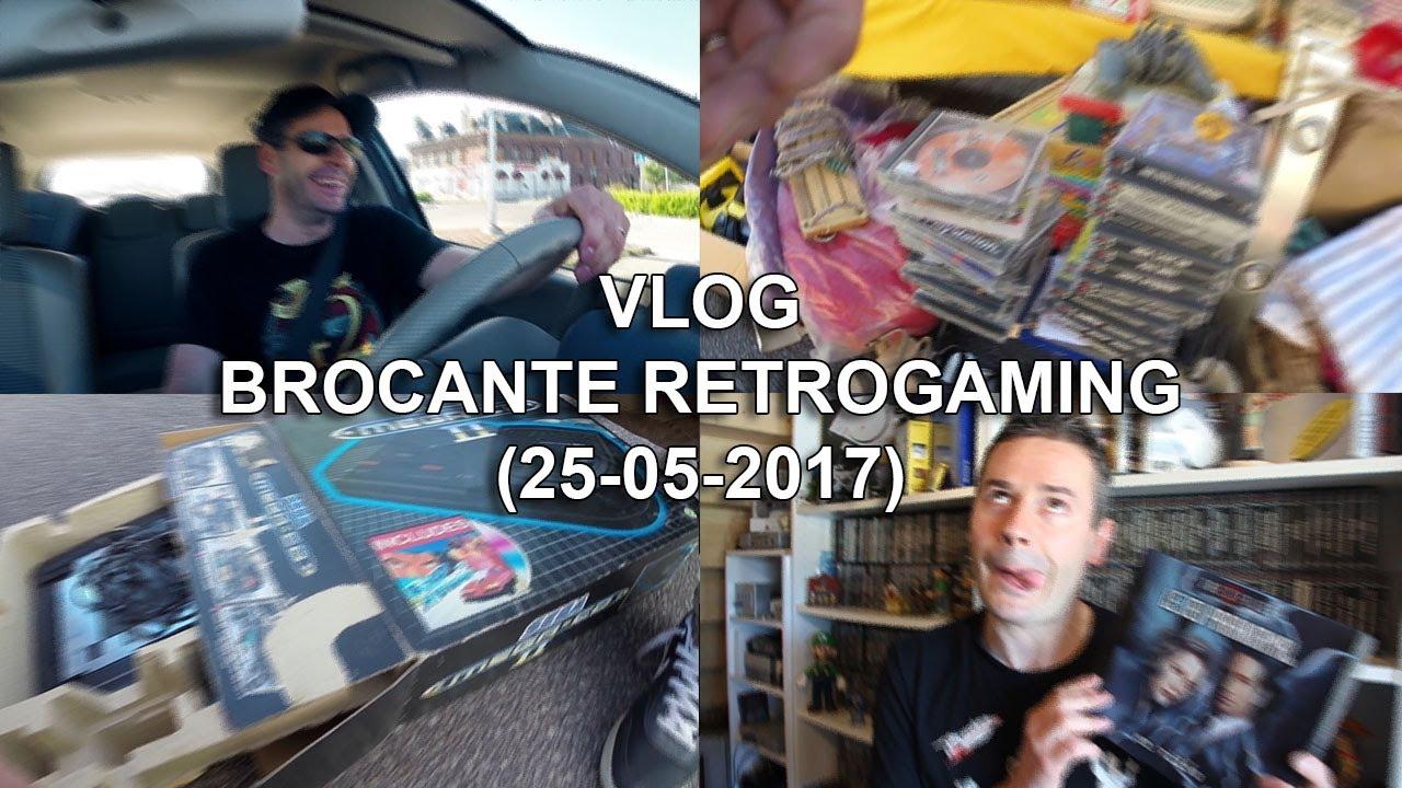 VLOG BROCANTE RETROGAMING (25-05-2017)