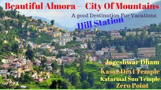 Almora city via road India | Beautiful Almora City of Mountains