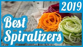 Best Spiralizer To Buy In 2018