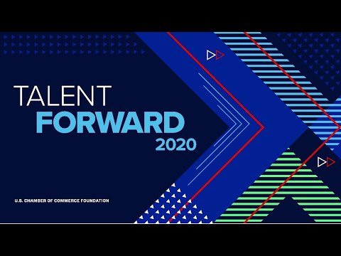 Center for Education and Workforce Talent Forward 2020
