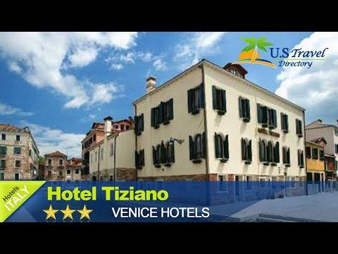 Hotel Tiziano - Venice Hotels, Italy