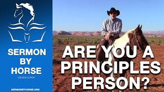 Are You a Principles Person? Using Biblical Principles to Train Horses | Horse Training | Steve Dyer