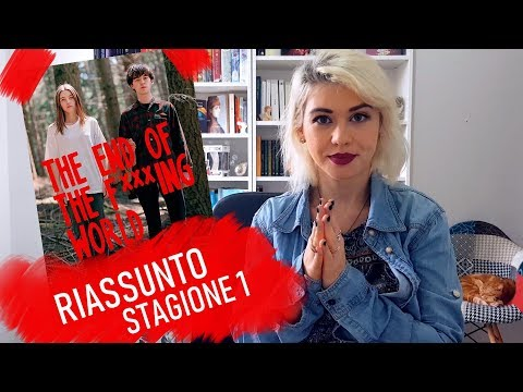 The End Of The F***ing World - Riassunto Stagione 1