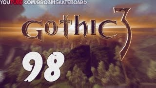 98#Zagrajmy w Gothic III - Viva la Revolution!