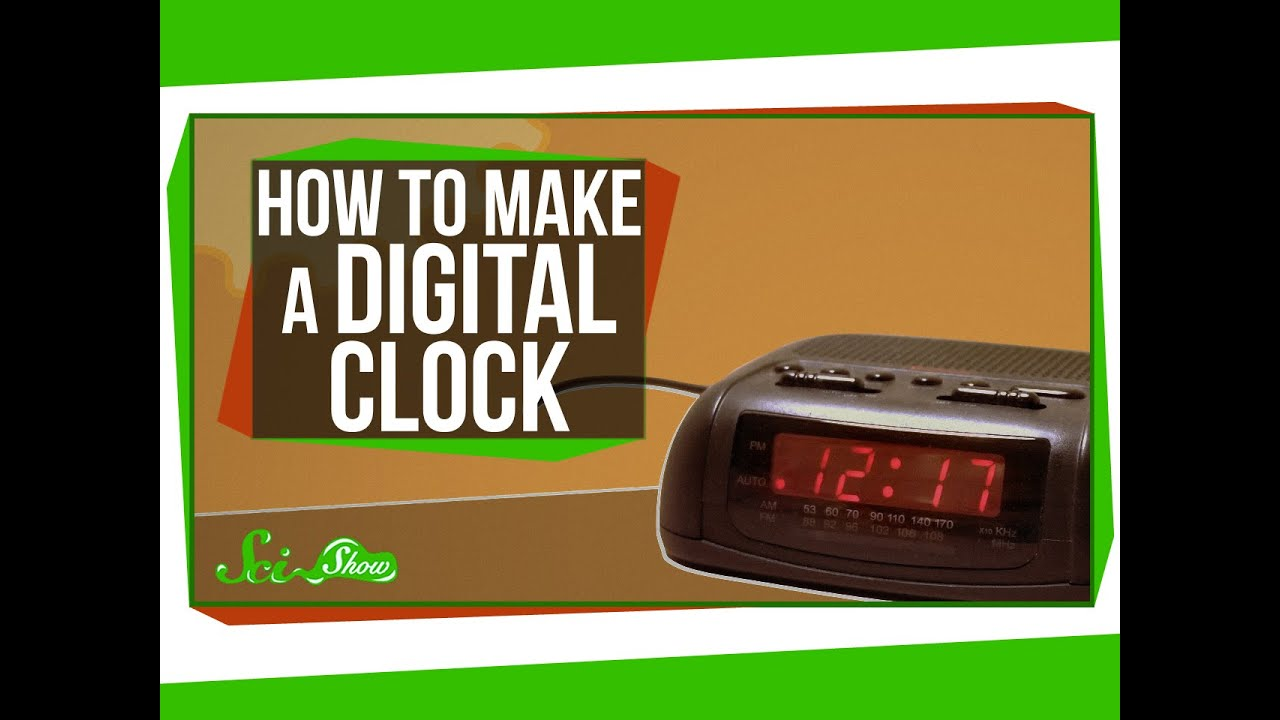 How To Make a Digital Clock