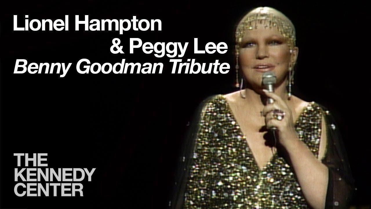Lionel Hampton And Peggy Lee Benny Goodman Tribute