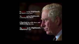 Listen to The Prince of Wales recite My Heart's In The Highlands by poet Robert Burns