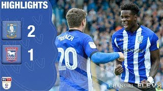 Sheffield Wednesday 2 Ipswich Town 1 | Extended highlights | 2018/19