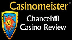 Chance Hill Casino Review by Casinomeister